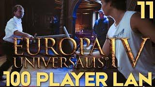 EU4: The Grandest LAN - Part 11 | Europa Universalis