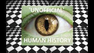 Ancient Secrets: Unofficial Human History