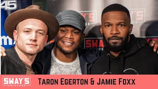 Jamie Foxx and Taron Egerton Talk New 'Robin Hood' Movie | Sway's Universe