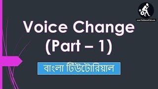 23. Voice Change Bangla Tutorial | English Grammar (Part 1)