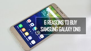 6 Reasons Why You Must Buy Samsung Galaxy On8 | Techniqued