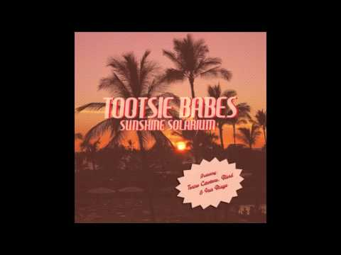 Tootsie Babes-Let's You Go