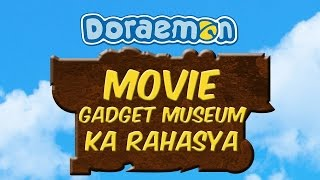 Doreamon Movie Gadget Museum Ka Rahasya in Hindi