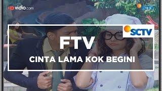 FTV SCTV - Cinta Lama Kok Begini