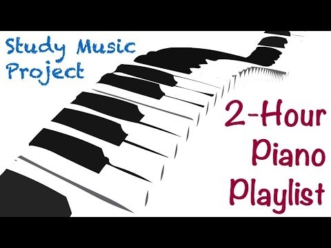 2 HOUR LONG Piano Music for Studying Concentrating and Focusing Playlist