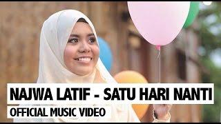 Najwa Latif - Satu Hari Nanti (Official Music Video)
