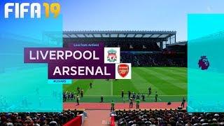 FIFA 19 - Liverpool vs. Arsenal @ Anfield