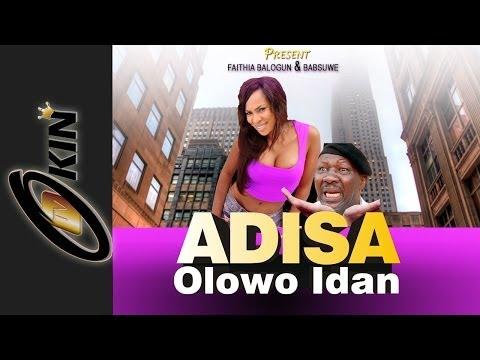 ADISA OLOWO IDAN PART 1