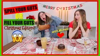 Spill Your Guts or Fill Your Guts- Xmas Edition