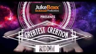 Greatest Creation Riddim mix [MAY 2014]  (JUKE BOXX PRODUCTIONS) ft Shabba ,Konshens,lady saw & more