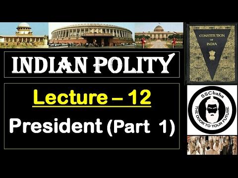 P12 : President (Part 1) || SSC CGL, SSC CHSL, RAILWAYS, UPSC, UPPCS, CAPF SI/ASI, UPSSSC, BPSC etc.