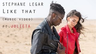 Stephane Legar - Like That (Music Video) ft. Julieta (Prod By. L.a & Shtubi)