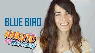 Naruto Shippuden - Blue Bird (cover)