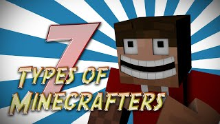 7 Types of Minecrafters