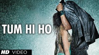 Tum Hi Ho Aashiqui 2 Full Video Song | Aditya Roy Kapur, Shraddha Kapoor