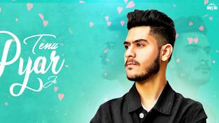 Tenu Pyar Je (Lyrical Audio) Rishab Chadha | New Punjabi Song 2019 | White Hill Music