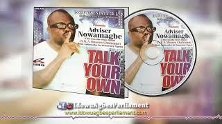 Latest Benin Music: Adviser Nowamagbe - Talk Your Own Album [Adviser Nowamagbe Latest]