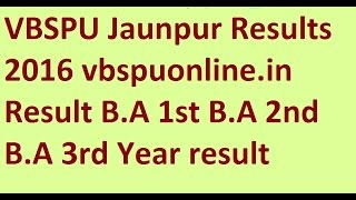 VBSPU Jaunpur Results 2016 vbspuonline.in Result B.A 1st B.A 2nd B.A 3rd Year result