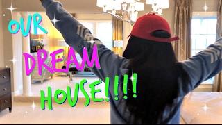 OUR DREAM HOUSE VLOG!!! SUPER HUGE!!