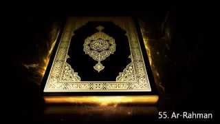 ৫৫. সূরা আর রহমান, 55. Surah Ar Rahman - Saud Al Shuraim