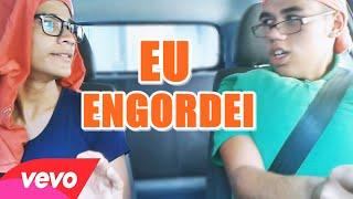 EU ENGORDEI PARÓDIA SOSSEGUEI JORGE E MATHEUS