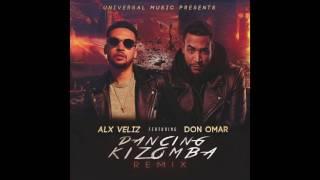 Alx Veliz feat  Don Omar   Dancing Kizomba Remix