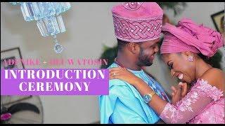 Nigerian/Yoruba Introduction Ceremony Between Adenike & Oluwatosin #HappilyEverEshos