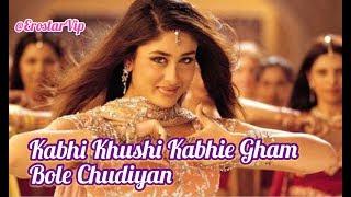 Kabhi Khushi Kabhie Gham   Bole Chudiyan