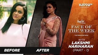 Lakshmi Hariharan (Part 1) - Face of the Week - Kappa TV