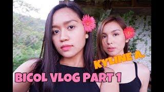 BICOL VLOG WITH KYLINE ALCANTARA PART 1 | Hanna Rioteta | Philippines