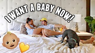 I WANT TO HAVE A BABY NOW! PRANK On Boyfriend!
