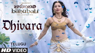 Baahubali Songs | Dhivara Video Song | Prabhas, Anushka Shetty,Rana,Tamannaah | M M Keeravani