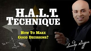 HALT Technique | How To Make Good Decisions (in Hindi)