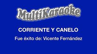 Multi Karaoke - Corriente Y Canelo