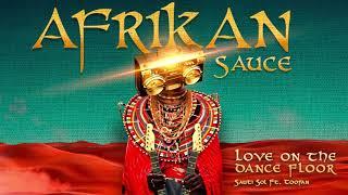 Sauti Sol - Love on the Dance Floor ft Toofan (Official Audio)