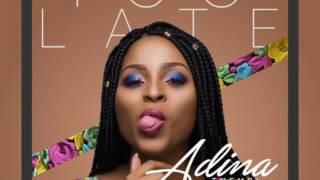 Too Late - Adina (I love you) produced by Killbeats