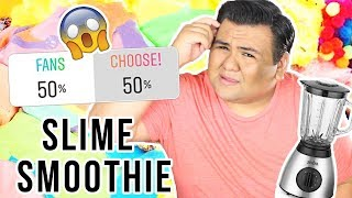 I LET MY SUBSCRIBERS MIX MY SLIME!!! 😱 SUBSCRIBERS MAKE SLIME SMOOTHIE!!! 💦