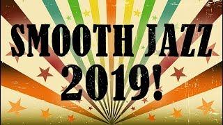 Smooth Jazz 2019 • Best Smooth Jazz Saxophone Instrumental Music from Dr. SaxLove