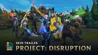 PROJECT: DISRUPTION | Skins Trailer - League of Legends