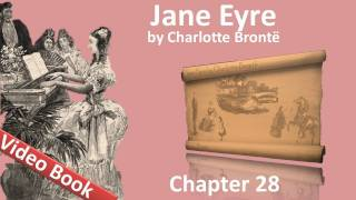 Chapter 28 - Jane Eyre by Charlotte Bronte
