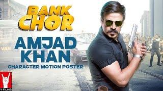 Bank Chor   Amjad Khan   Character Motion Poster