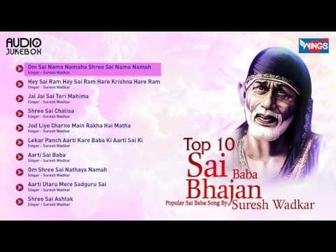 Xxx Mp4 Top 10 Sai Baba Bhajan Hits Of Suresh Wadkar Popular Sai Baba Mantra Sai Baba Songs 3gp Sex
