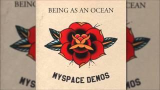Being As An Ocean - Myspace Demos (2011)