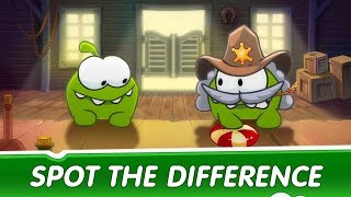 Spot The Difference Ep 32 - Om Nom Stories: Wild West