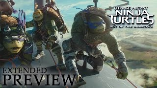TEENAGE MUTANT NINJA TURTLES: OUT OF THE SHADOWS | Extended Preview