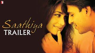 Saathiya - Trailer | Vivek Oberoi | Rani Mukerji