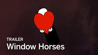 WINDOW HORSES (THE POETIC PERSIAN EPIPHANY OF ROSIE MING) Trailer | Canada