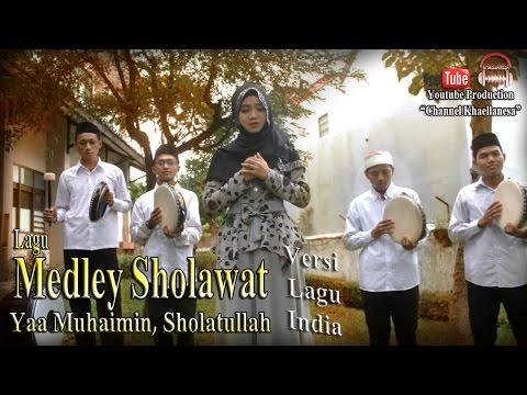 Medley Song Sholawat Versi India