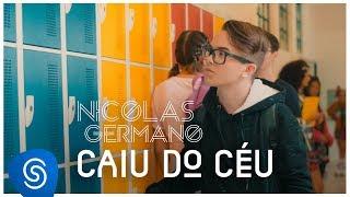 Nicolas Germano - Caiu Do Céu (Clipe Oficial)
