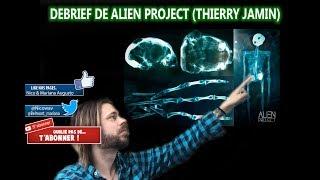 Débriefing de la conférence ALIEN PROJECT Thierry Jamin et les reliques